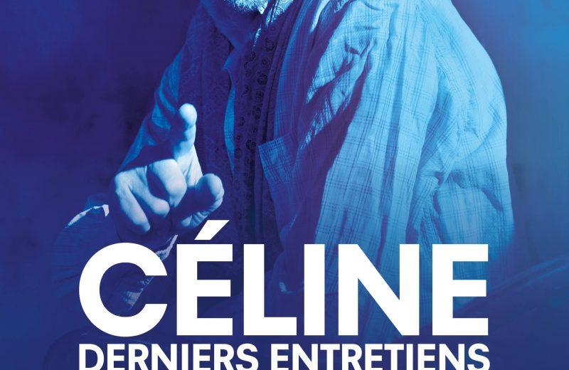 Céline, derniers entretiens – Les 3 coups de Jarnac à Jarnac - 0