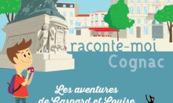 Raconte moi Cognac Cognac Les aventures de Gaspard et Louise