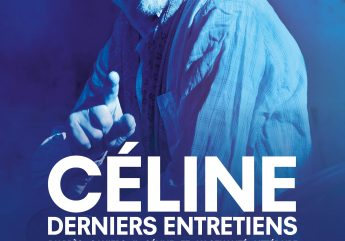 Céline, derniers entretiens