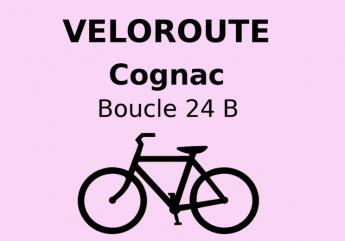 Cognac : Boucle locale 24 B